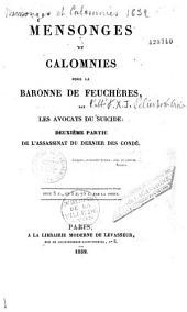 Mensonges et Calomnies pour la baronne de Feuchères, par les avocats du suicide: Deuxième partie de l'assassinat du dernier des Condés