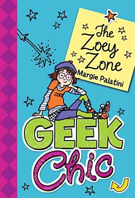 Geek Chic  The Zoey Zone PDF