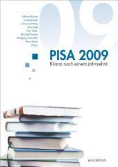 PISA 2009: Bilanz nach einem Jahrzehnt