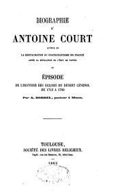Biographie d'Antoine Court