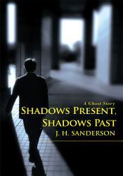 Shadows Present Shadows Past Book PDF