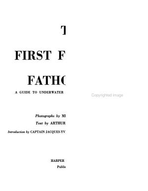 The First Five Fathoms