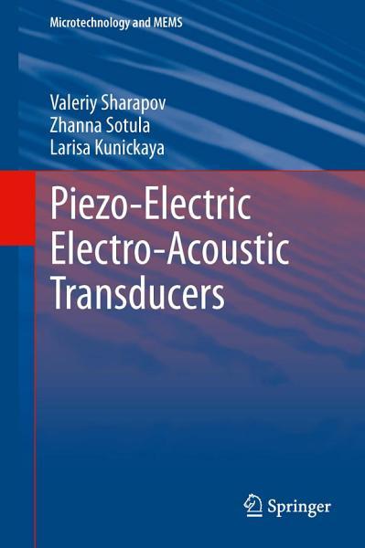 Piezo Electric Electro Acoustic Transducers