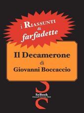 Il Decamerone Di Giovanni Boccaccio - Riassunto