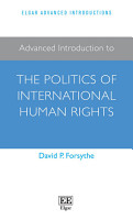 Advanced Introduction to the Politics of International Human Rights PDF