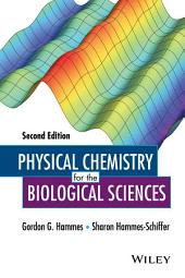Physical Chemistry for the Biological Sciences: Edition 2