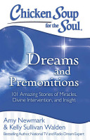 Chicken Soup for the Soul  Dreams and Premonitions PDF