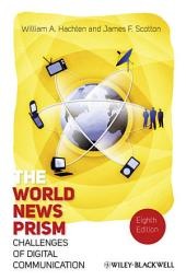 The World News Prism: Challenges of Digital Communication, Edition 8