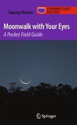 Moonwalk with Your Eyes PDF