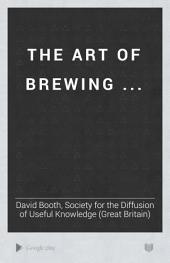 ... The Art of Brewing ...: Page 1