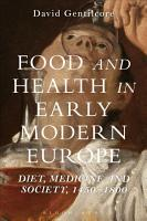 Food and Health in Early Modern Europe PDF