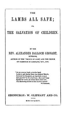 The Lambs All Safe  Or  The Salvation of Children PDF