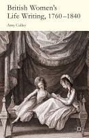 British Women s Life Writing  1760 1840 PDF