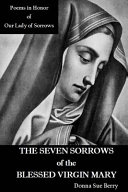 The Seven Sorrows of the Blessed Virgin Mary PDF