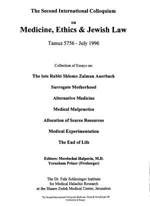 The Second International Colloquium on Medicine, Ethics & Jewish Law