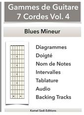 Gammes de Guitare 7 Cordes Vol. 4: Blues Mineur
