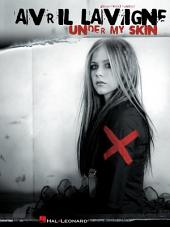 Avril Lavigne - Under My Skin (Songbook)