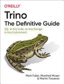 Trino  the Definitive Guide