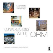 Conversations With Form: A Workbook for Students of Architecture