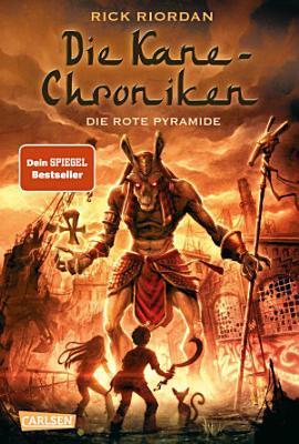 Die Kane Chroniken 1  Die rote Pyramide PDF