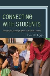 Connecting with Students: Strategies for Building Rapport with Urban Learners