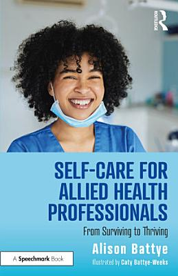 Self Care for Allied Health Professionals