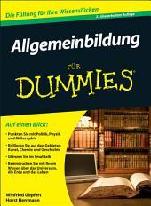 Allgemeinbildung für Dummies: Ausgabe 2