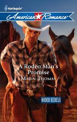 A Rodeo Man S Promise Book PDF