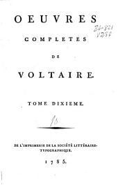 Oeuvres completes de Voltaire: tome dixième