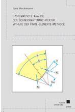 Systematische Analyse der Schneidkantenarchitektur mit Hilfe der Finite Elemente Methode PDF