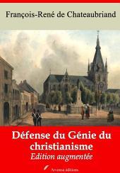 Défense du génie du christianisme: Nouvelle édition augmentée