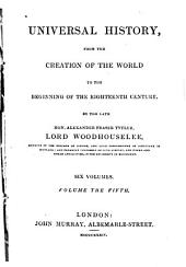 Universal History: From the Creation of the World to the Beginning of the Eighteenth Century, Volume 2