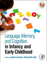 Language  Memory  and Cognition in Infancy and Early Childhood PDF