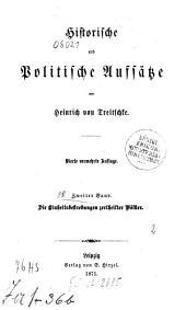 Historische und politische Aufsätze: ¬Die Einheitsbestrebungen zertheilter Völker, Band 2