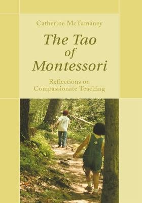 The Tao of Montessori PDF