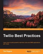 Twilio Best Practices