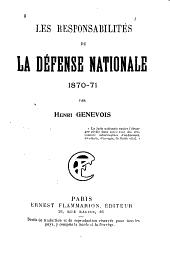 Les responsabilités de la défense nationale, 1870-71