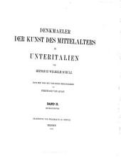 Denkmaeler der Kunst des Mittelalters in Unteritalien: Band 2