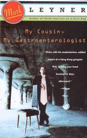 My Cousin, My Gastroenterologist: A novel