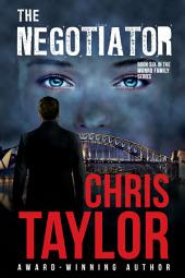 THE NEGOTIATOR - Book Six of the Munro Family Series: The Munro Family Series