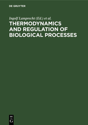 Thermodynamics and Regulation of Biological Processes