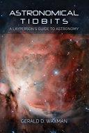 Astronomical Tidbits