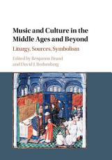 Music and Culture in the Middle Ages and Beyond PDF