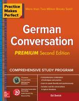 Practice Makes Perfect  German Conversation  Premium Second Edition PDF