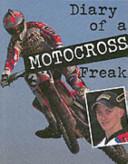 Diary of a Motocross Freak