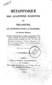 Métaphysique des quantités positives et négatives, ou Introduction à l'algèbre; par Emanuel Develey ..