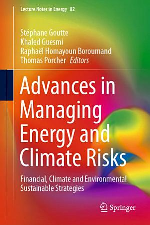 Advances in Managing Energy and Climate Risks PDF