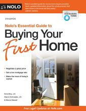 Nolo's Essential Guide to Buying Your First Home: Edition 5