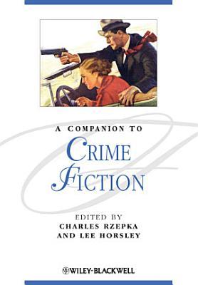 A Companion to Crime Fiction PDF