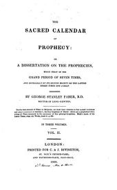The Sacred Calender of Prophecy: Volume 2